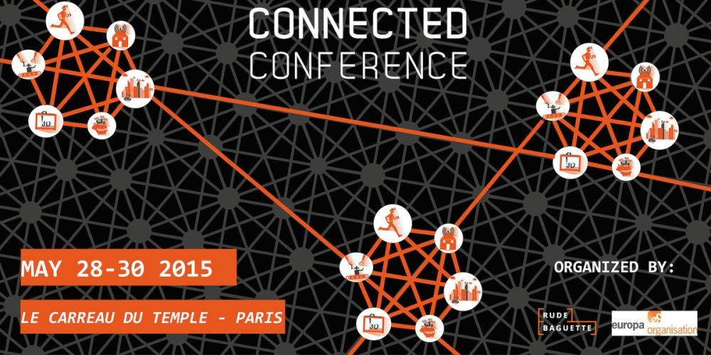 Connected Conference : la conférence de l'internet des objets [smartconf]